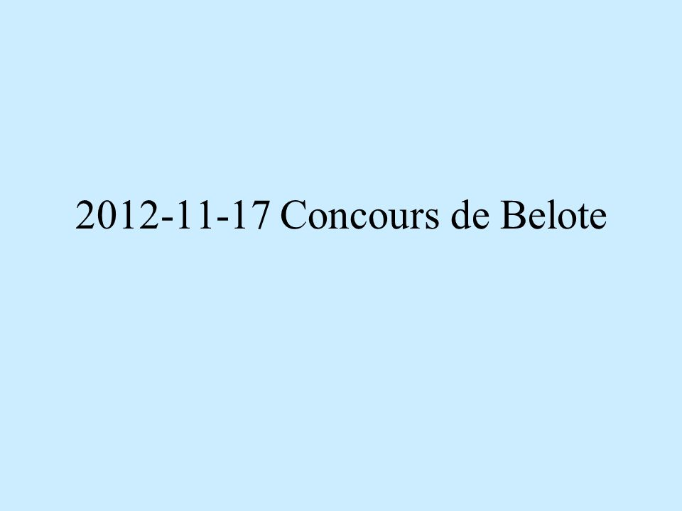 2012-11-17 Concours de Belote