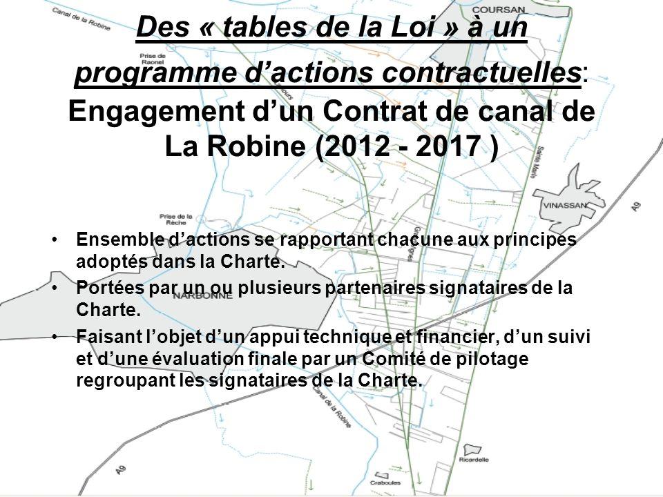 Des « tables de la Loi » à un programme dactions contractuelles : Engagement dun Contrat de canal de La Robine (2012 - 2017 ) Ensemble dactions se rap
