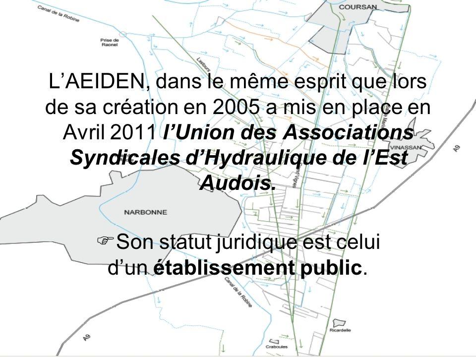 LAEIDEN, dans le même esprit que lors de sa création en 2005 a mis en place en Avril 2011 lUnion des Associations Syndicales dHydraulique de lEst Audo