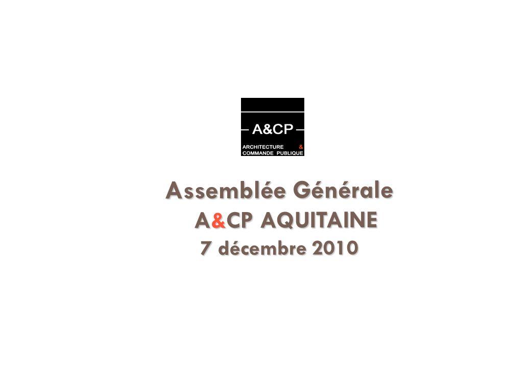 Assemblée Générale A&CP AQUITAINE 7 décembre 2010