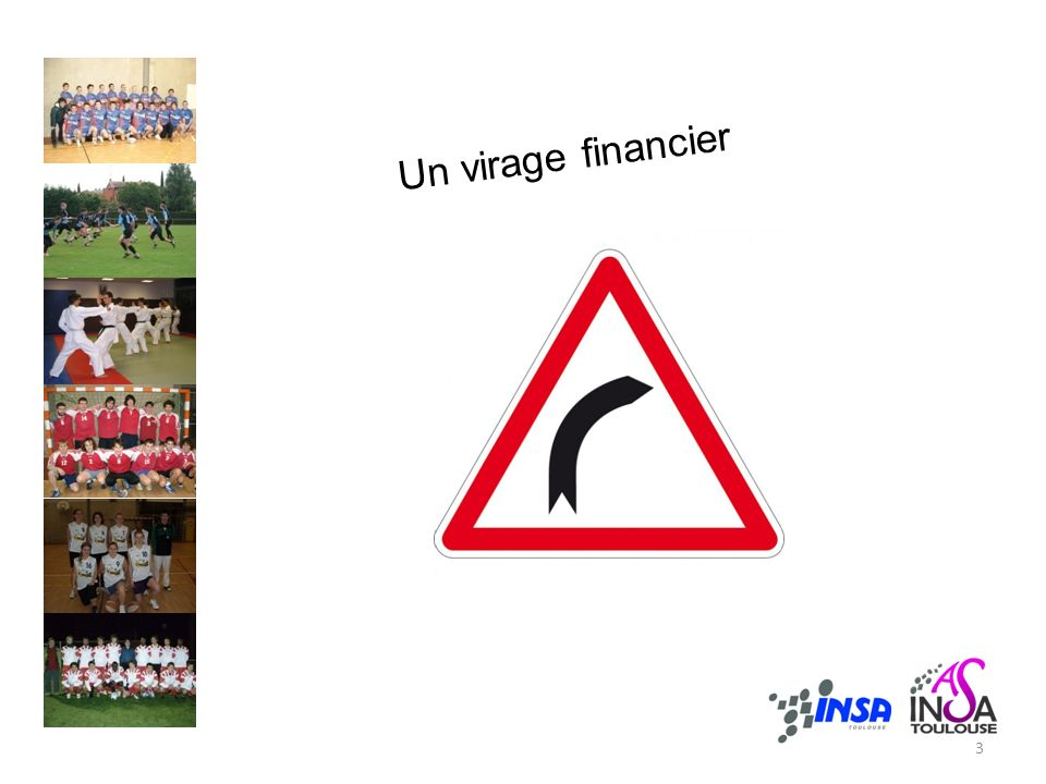 Un virage financier 3