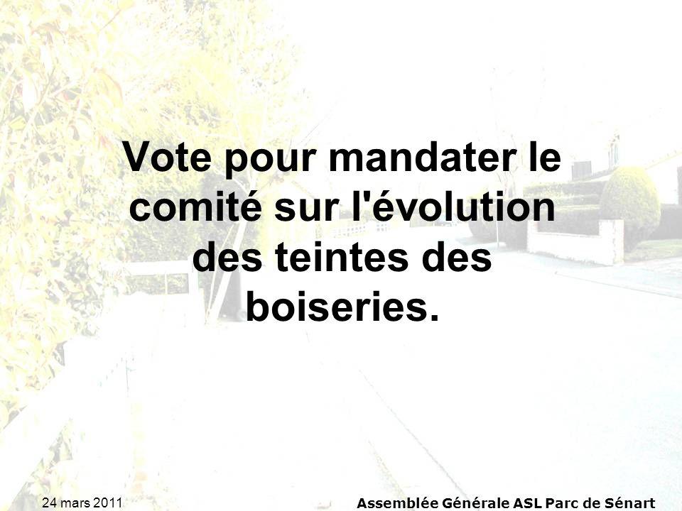 24 mars 2011 Assemblée Générale ASL Parc de Sénart Vote pour mandater le comité sur l'évolution des teintes des boiseries.