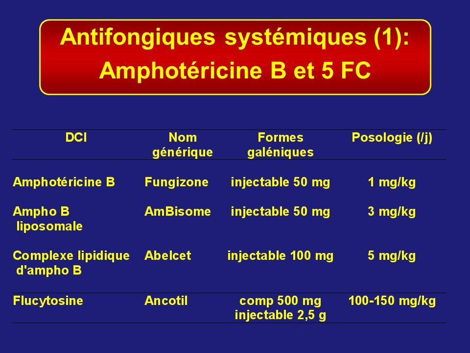 Antifongiques systémiques (1): Amphotéricine B et 5 FC