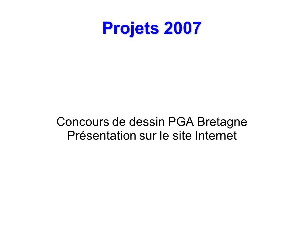 Projets 2007 Concours de dessin PGA Bretagne Présentation sur le site Internet