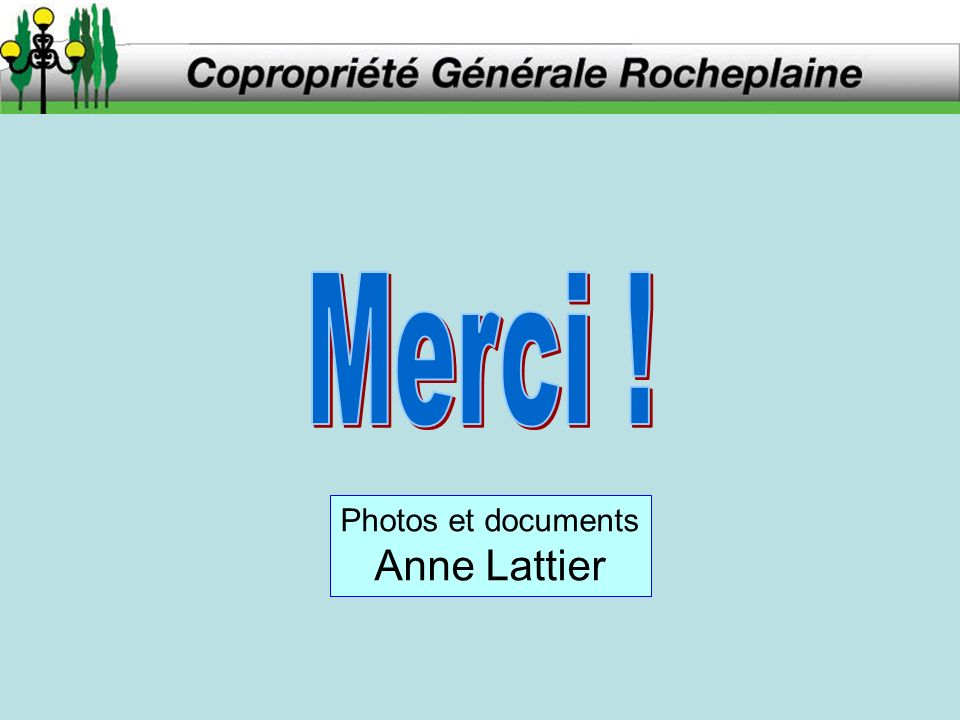 Photos et documents Anne Lattier