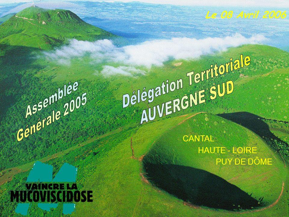 CANTAL HAUTE - LOIRE PUY DE DÔME Le 08 Avril 2006
