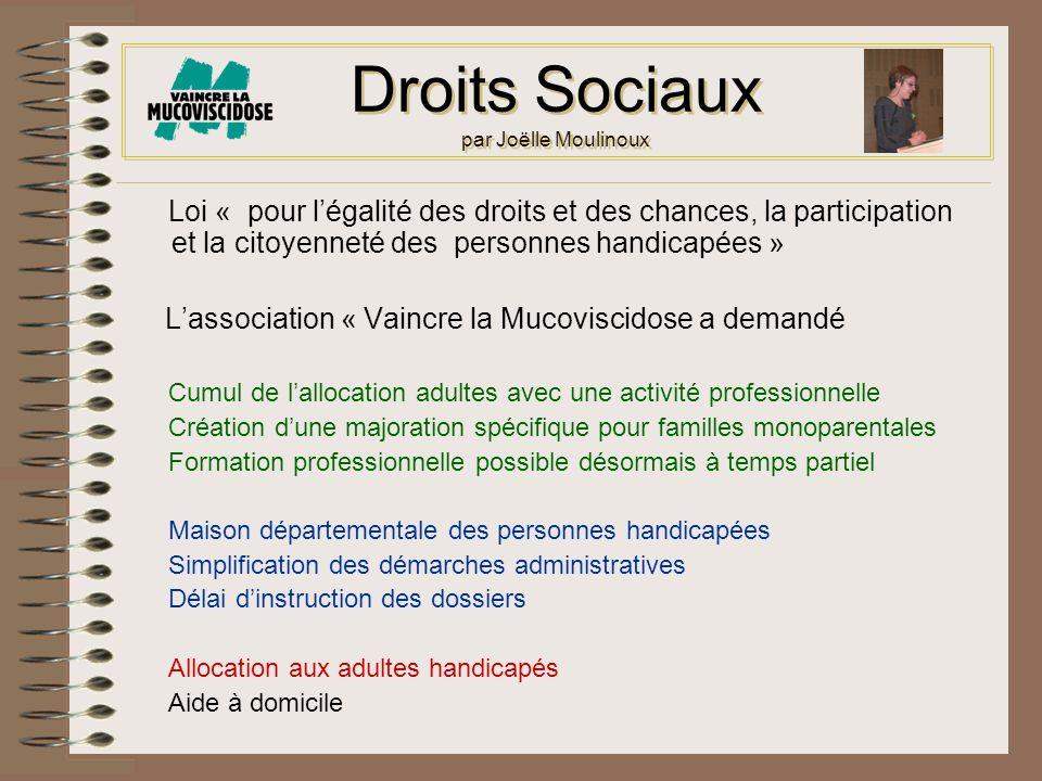Droits Sociaux par Joëlle Moulinoux Loi « pour légalité des droits et des chances, la participation et la citoyenneté des personnes handicapées » Lass