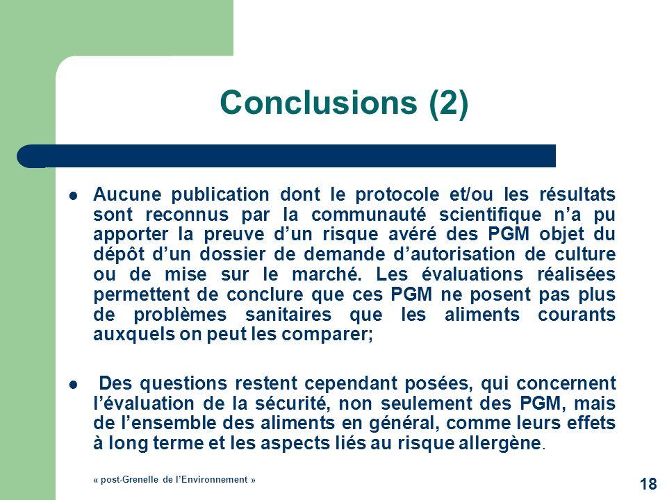 Conclusions (2) Aucune publication dont le protocole et/ou les résultats sont reconnus par la communauté scientifique na pu apporter la preuve dun ris