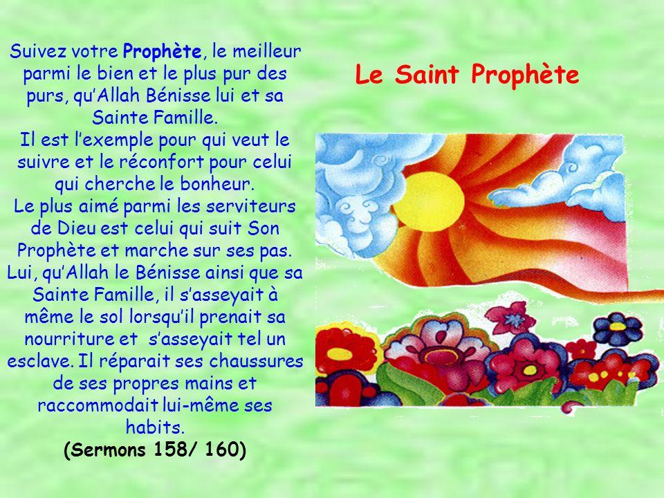 Allah envoya Mouhammad (saw) avec La Vérité, afin quil puisse retirer Son peuple de ladoration des idoles pour le conduire vers Son Adoration et de lobéissance à Satan vers Son Obéissance.
