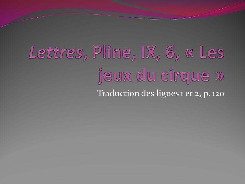 Traduction des lignes 1 et 2, p. 120