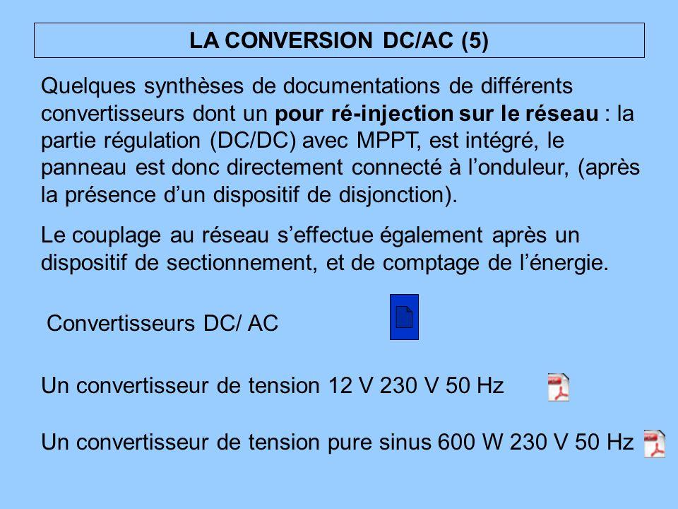 Quelques synthèses de documentations de différents convertisseurs dont un pour ré-injection sur le réseau : la partie régulation (DC/DC) avec MPPT, es