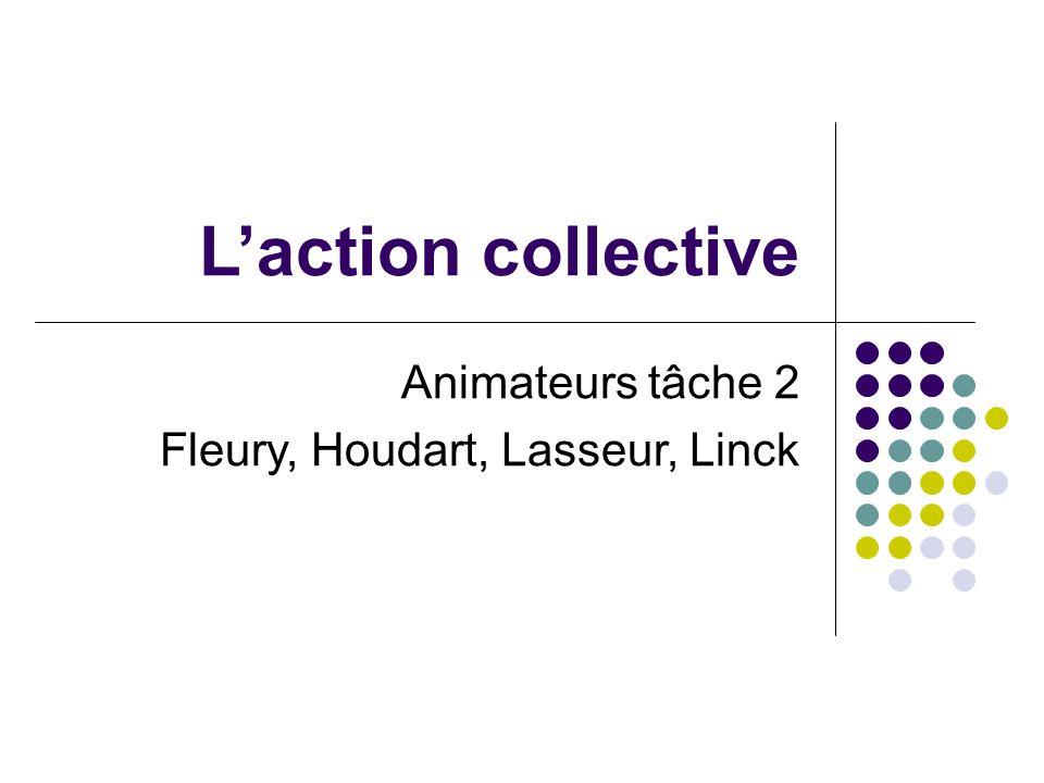 Laction collective Animateurs tâche 2 Fleury, Houdart, Lasseur, Linck