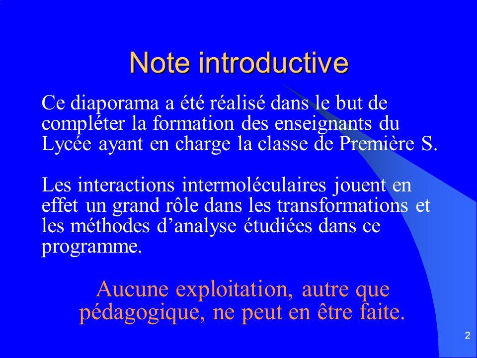 2 Note introductive Ce diaporama a été réalisé dans le but de compléter la formation des enseignants du Lycée ayant en charge la classe de Première S.