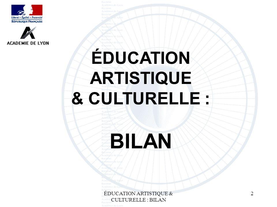 2 ÉDUCATION ARTISTIQUE & CULTURELLE : BILAN