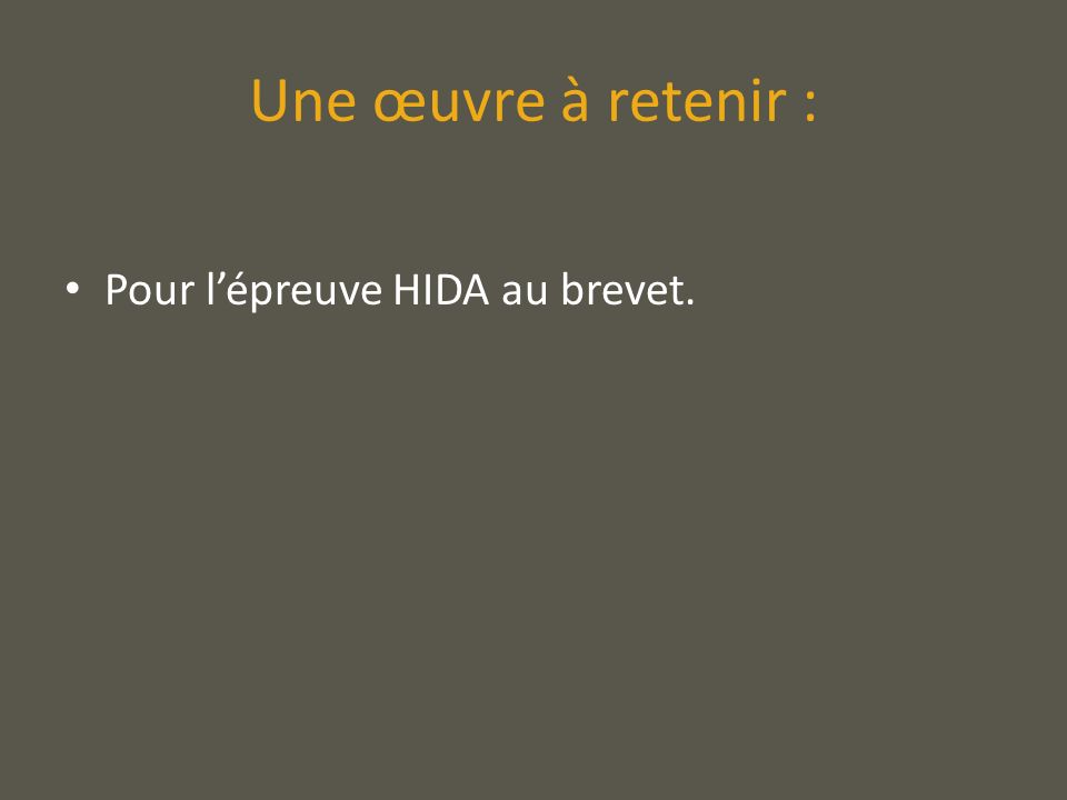Une œuvre à retenir : Pour lépreuve HIDA au brevet.