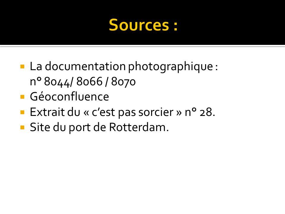 La documentation photographique : n° 8044/ 8066 / 8070 Géoconfluence Extrait du « cest pas sorcier » n° 28. Site du port de Rotterdam.