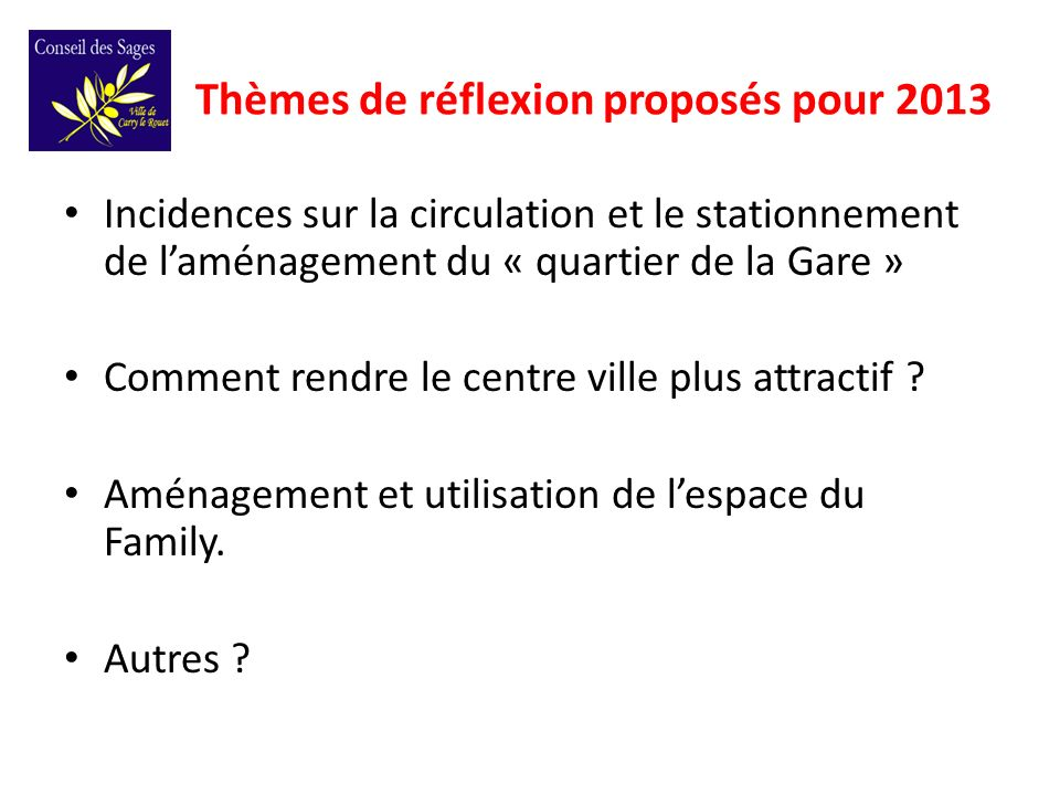 Incidences sur la circulation et le stationnement de laménagement du « quartier de la Gare » Comment rendre le centre ville plus attractif .