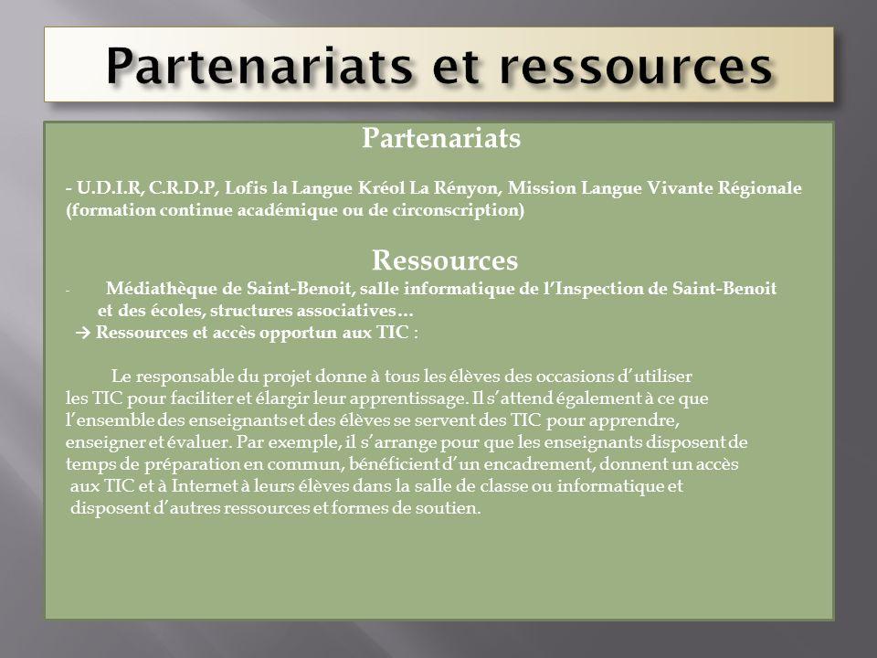 Partenariats - U.D.I.R, C.R.D.P, Lofis la Langue Kréol La Rényon, Mission Langue Vivante Régionale (formation continue académique ou de circonscriptio