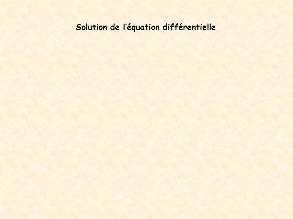 Solution de léquation différentielle