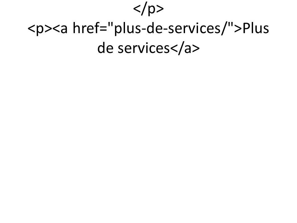 Plus de services