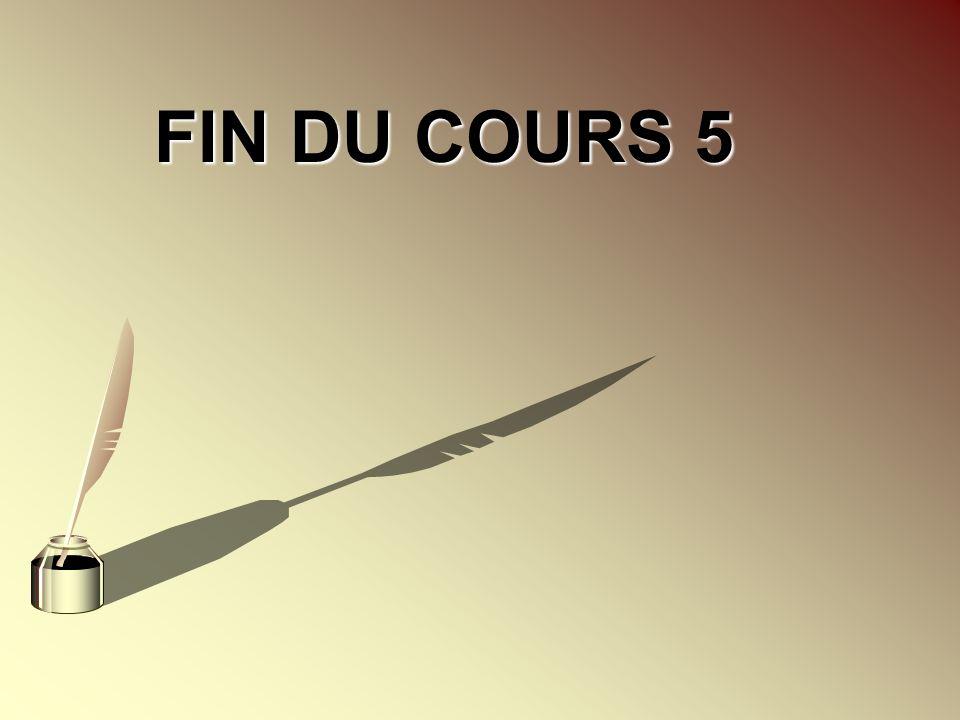 FIN DU COURS 5