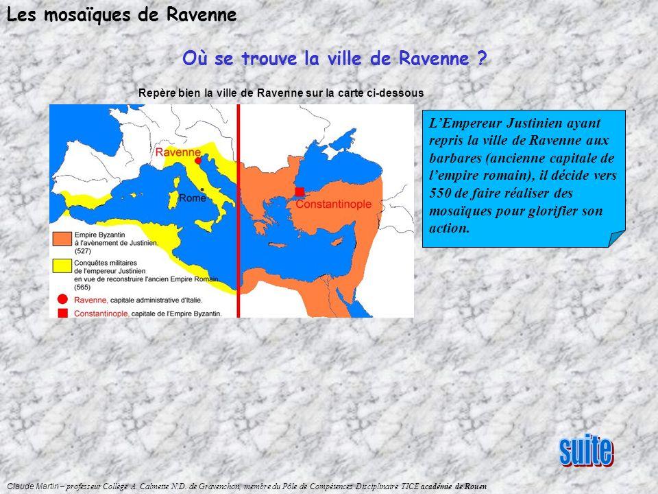Claude Martin – professeur Collège A. Calmette N.D. de Gravenchon, membre du Pôle de Compétences Disciplinaire TICE académie de Rouen Les mosaïques de