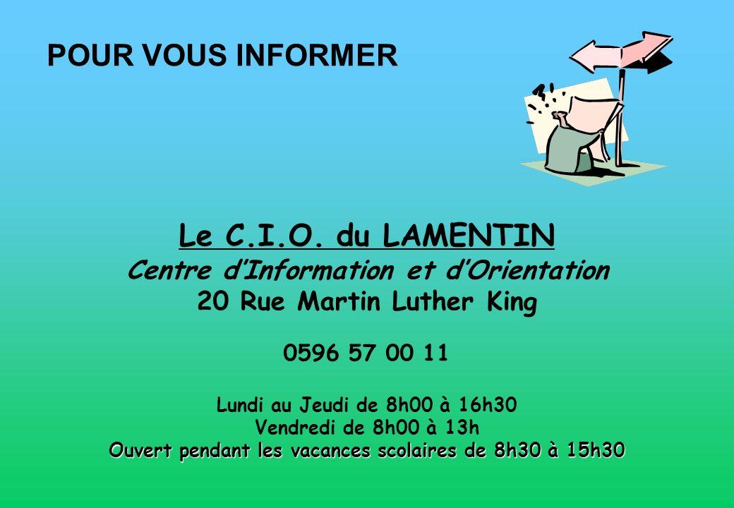 POUR VOUS INFORMER Le C.I.O.