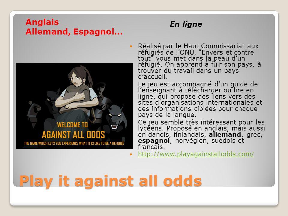 Play it against all odds Play it against all odds Réalisé par le Haut Commissariat aux réfugiés de lONU,
