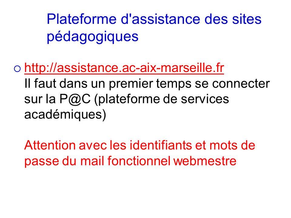 http://assistance.ac-aix-marseille.fr Il faut dans un premier temps se connecter sur la P@C (plateforme de services académiques) Attention avec les id