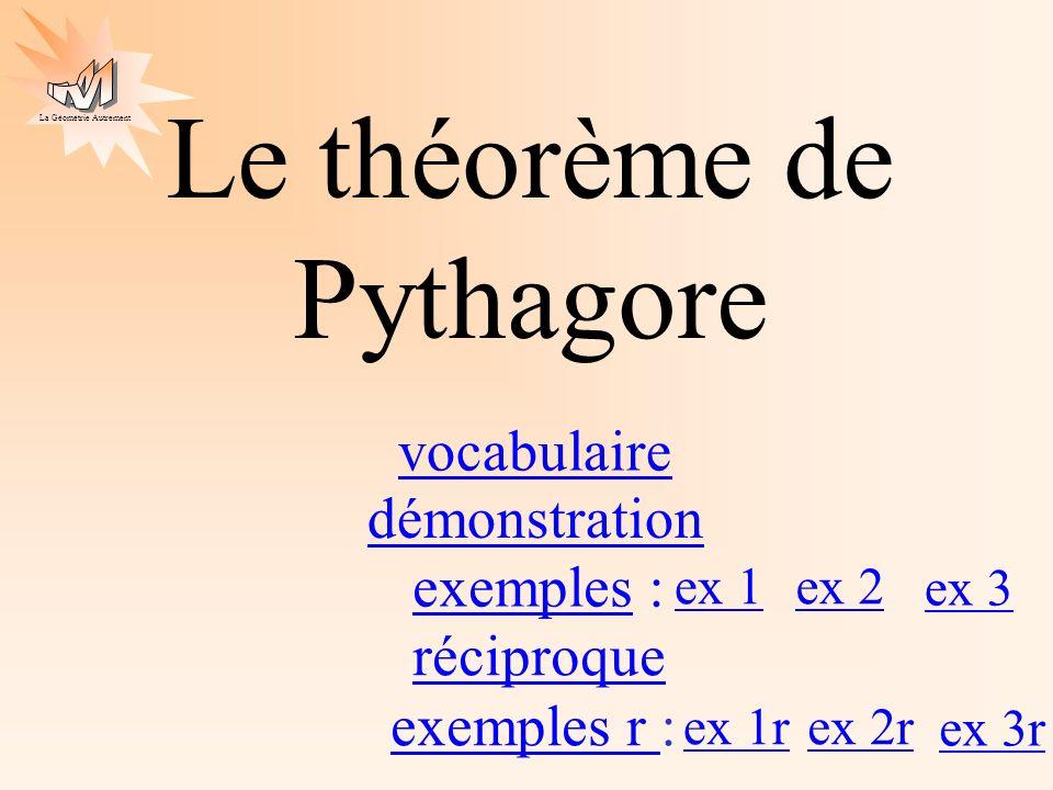 La Géométrie Autrement A C B Vocabulaire Dans un triangle rectangle, lhypoténuse est le côté opposé à langle droit.