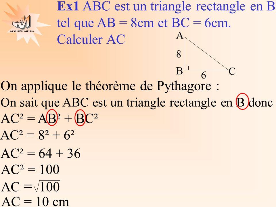 La Géométrie Autrement 1) On fait un dessin On a un triangle rectangle, on connaît 2 longueurs, on cherche la 3ème, on utilise donc le théorème de Pythagore 2) GHI est un triangle rectangle en I tel que GI = 2cm et GH = 3cm.