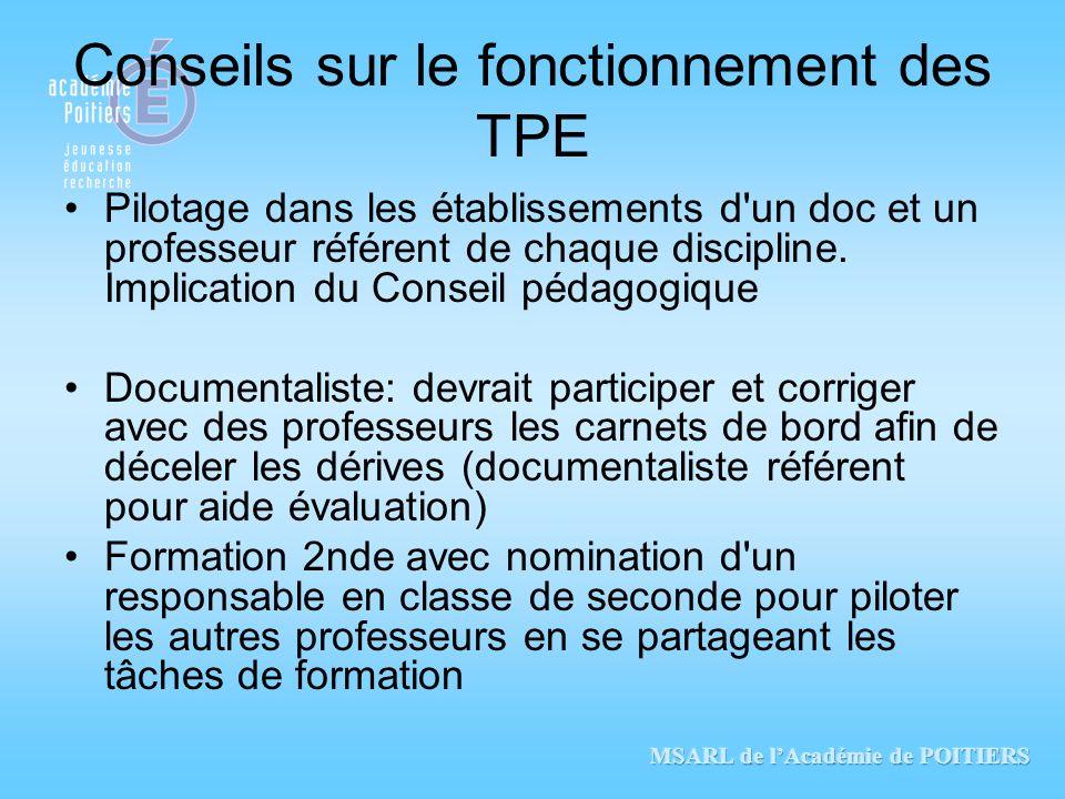 Conseils sur le fonctionnement des TPE Pilotage dans les établissements d'un doc et un professeur référent de chaque discipline. Implication du Consei