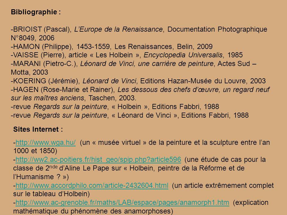 Bibliographie : -BRIOIST (Pascal), LEurope de la Renaissance, Documentation Photographique N°8049, 2006 -HAMON (Philippe), 1453-1559, Les Renaissances