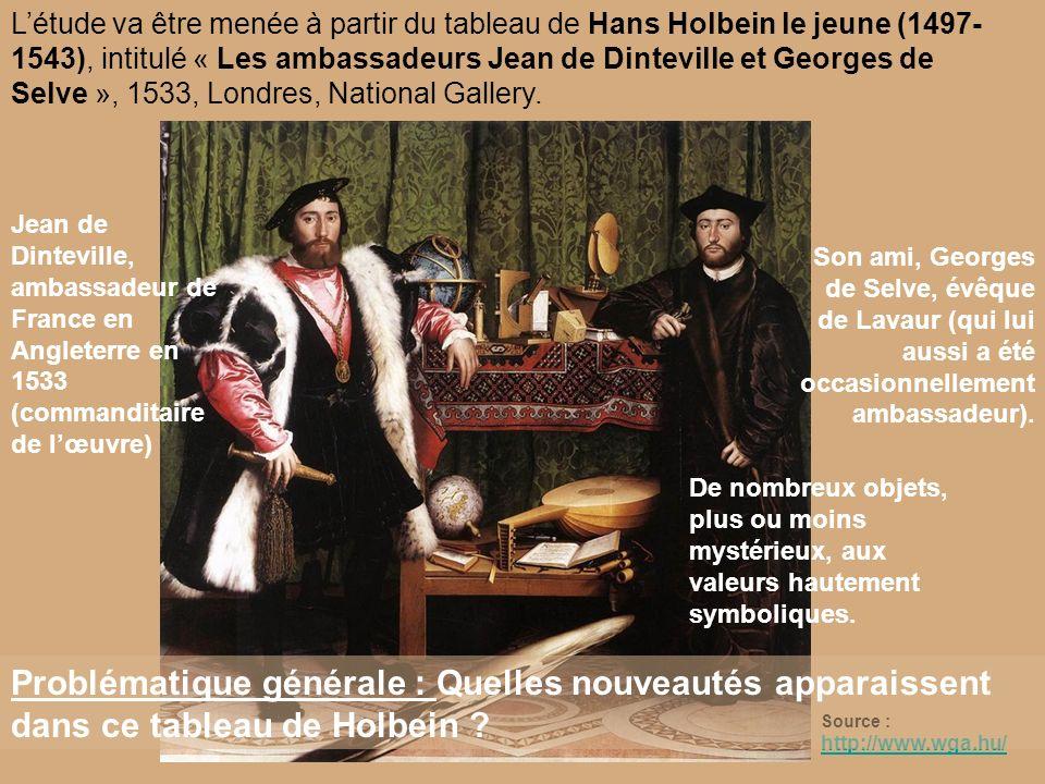 145015001550 Holbein (1497-1543) Les ambassadeurs (1533) Chronologie :