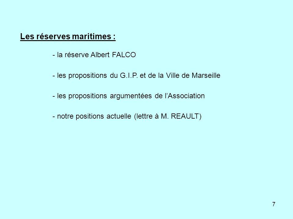 7 - la réserve Albert FALCO - les propositions du G.I.P. et de la Ville de Marseille - les propositions argumentées de lAssociation - notre positions