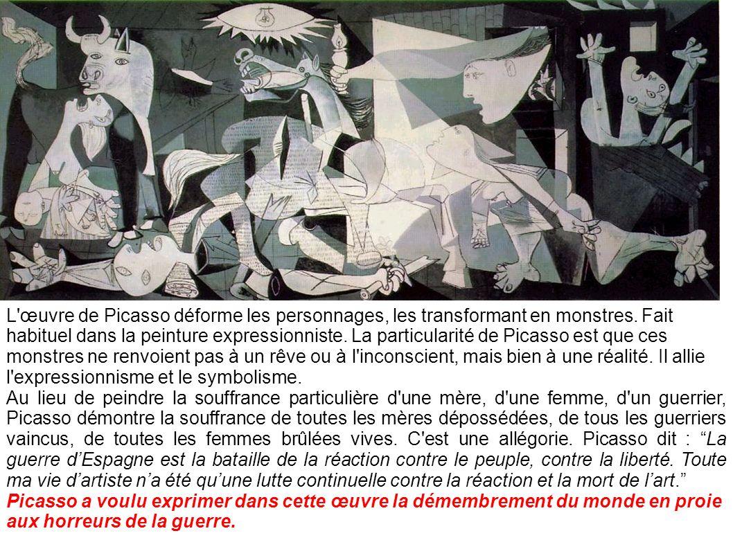 L'œuvre de Picasso déforme les personnages, les transformant en monstres. Fait habituel dans la peinture expressionniste. La particularité de Picasso