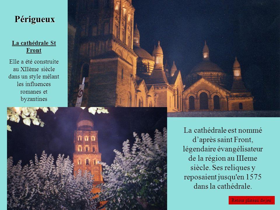 Périgueux La cathédrale est nommé daprès saint Front, légendaire évangélisateur de la région au IIIeme siècle. Ses reliques y reposaient jusqu'en 1575