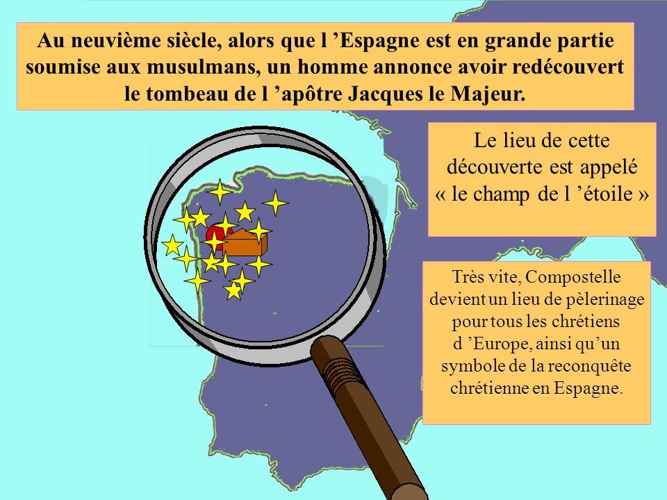 Au neuvième siècle, alors que l Espagne est en grande partie soumise aux musulmans, un homme annonce avoir redécouvert le tombeau de l apôtre Jacques