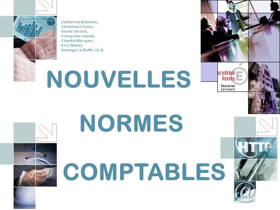 NOUVELLES NORMES Catherine Boënnec, Christine Closier, Xavier Girard, Françoise Léauté, Chantal Marquer, Eric Wallet, Solange Le Buffe I.E.N.
