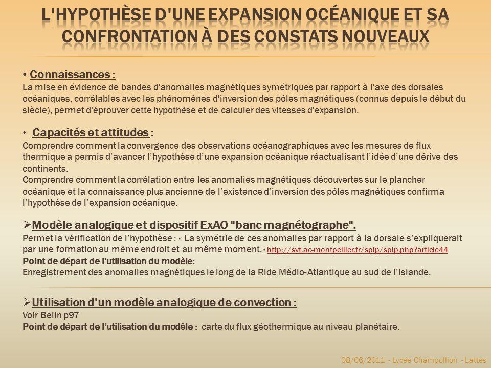 08/06/2011 - Lycée Champollion - Lattes Connaissances : La mise en évidence de bandes d'anomalies magnétiques symétriques par rapport à l'axe des dors
