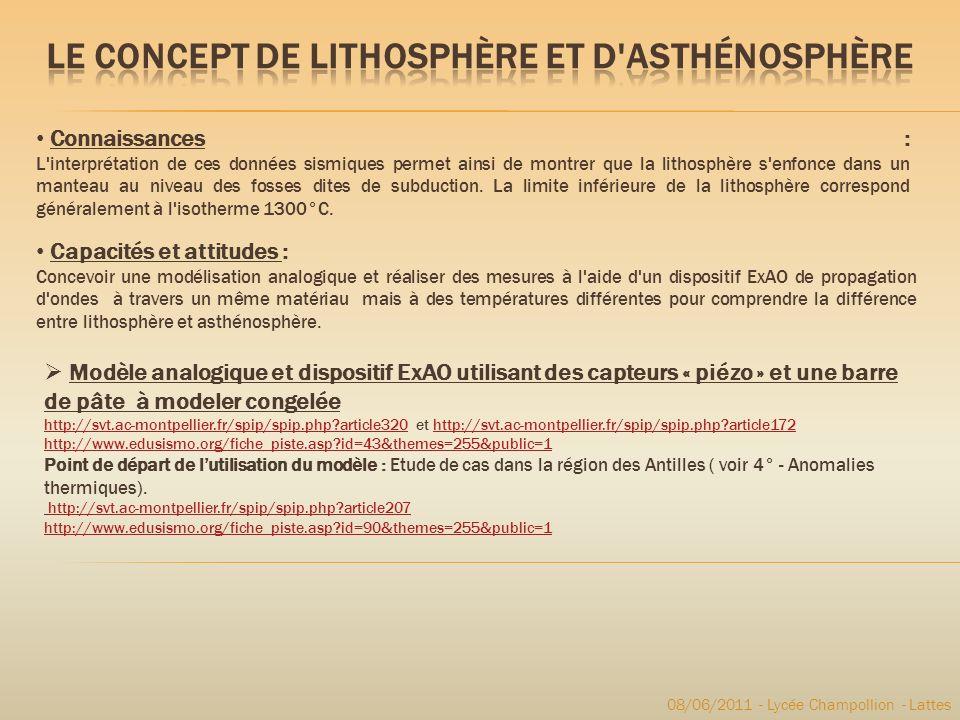 08/06/2011 - Lycée Champollion - Lattes Connaissances : L'interprétation de ces données sismiques permet ainsi de montrer que la lithosphère s'enfonce
