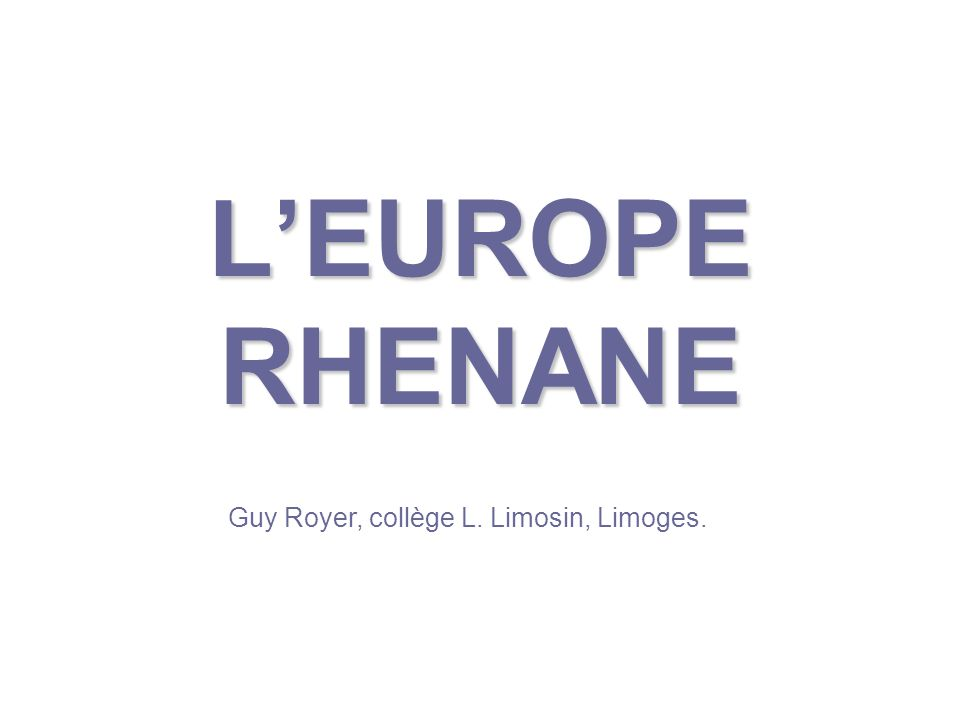 3) …Et largement ouvert sur lEurope et le monde :
