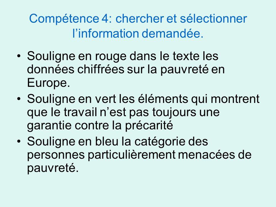 Compétence 4: chercher et sélectionner linformation demandée.
