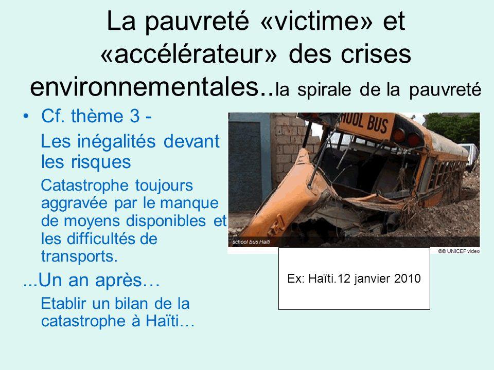 La pauvreté «victime» et «accélérateur» des crises environnementales..