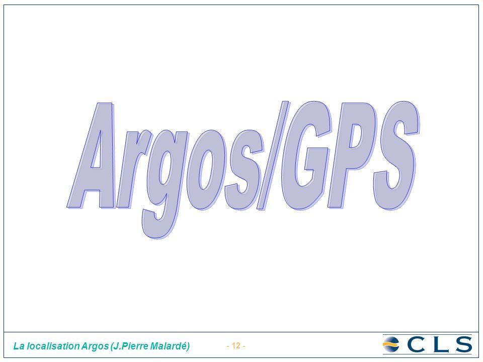 - 12 - La localisation Argos (J.Pierre Malardé)