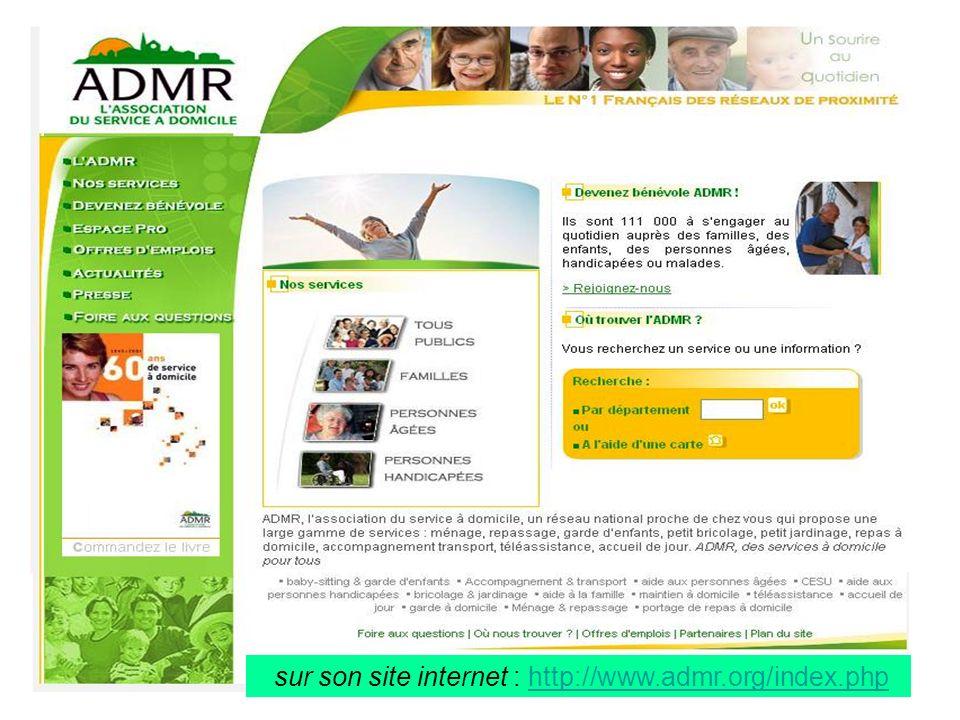 sur son site internet : http://www.admr.org/index.phphttp://www.admr.org/index.php