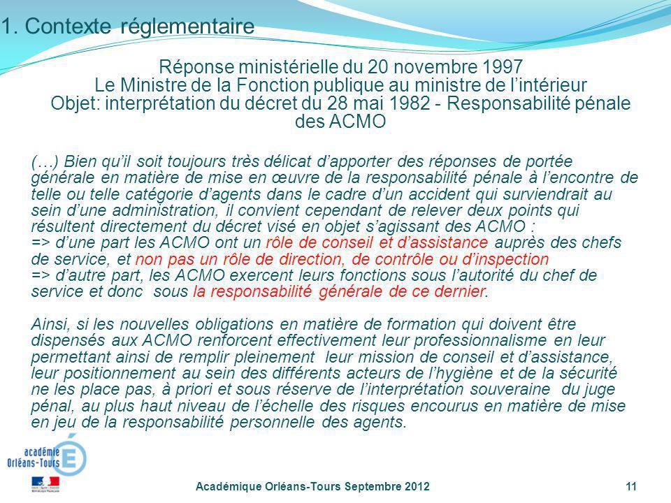Académique Orléans-Tours Septembre 201211 (…) Bien quil soit toujours très délicat dapporter des réponses de portée générale en matière de mise en œuv