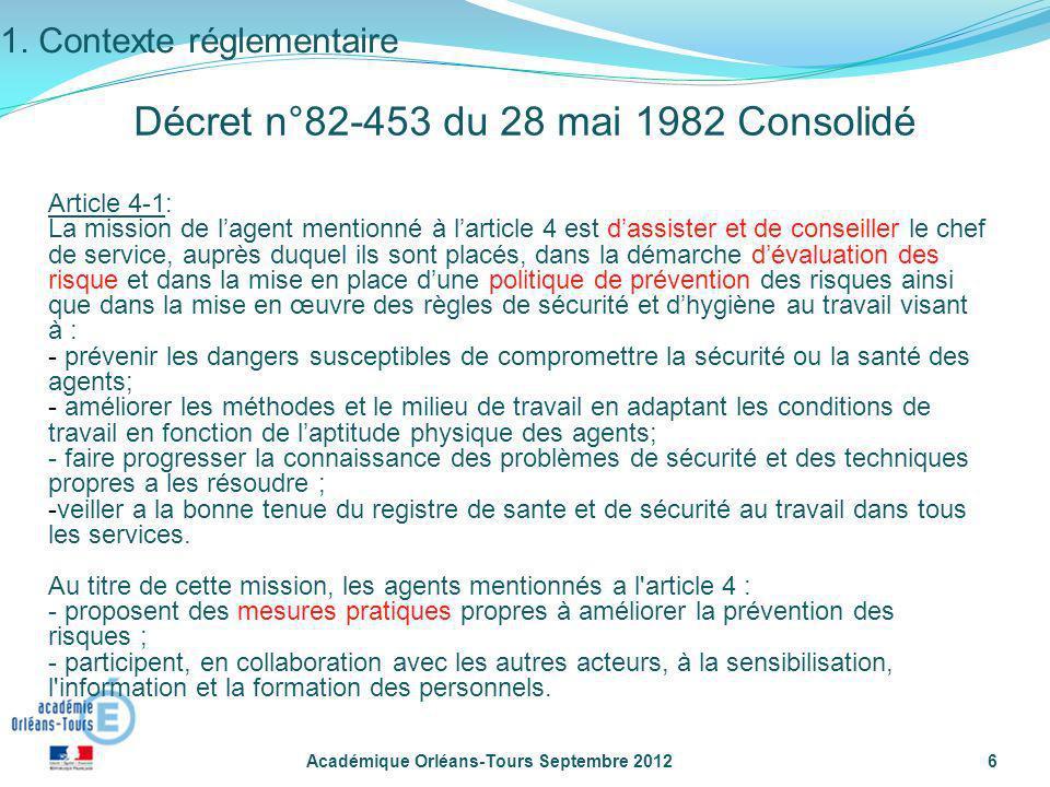 Académique Orléans-Tours Septembre 20126 Article 4-1: La mission de lagent mentionné à larticle 4 est dassister et de conseiller le chef de service, a