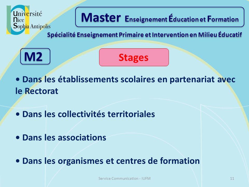 Master E nseignement É ducation et F ormation Spécialité Enseignement Primaire et Intervention en Milieu Éducatif M2 Stages Dans les établissements sc