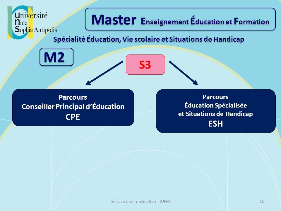 Master E nseignement É ducation et F ormation Spécialité Éducation, Vie scolaire et Situations de Handicap M2 S3 Parcours Conseiller Principal dÉducat
